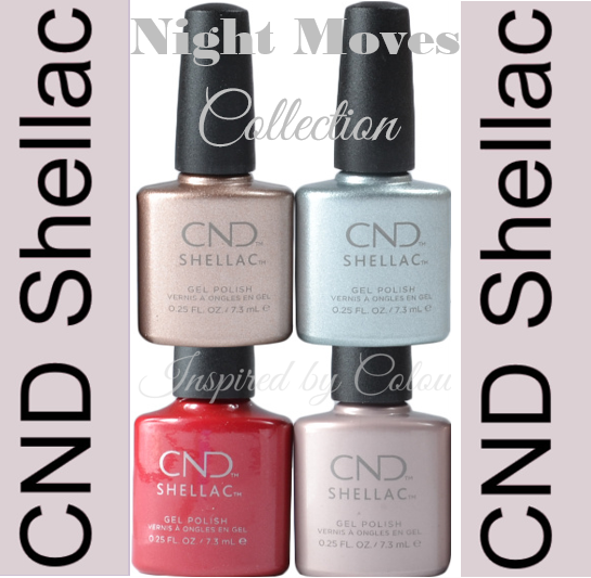 CND Shellac Power Polish Gel ~ Colours from the NIGHT MOVES  Collection~UV/LED Cured