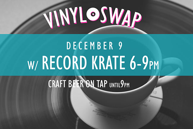 Vinyl Swap Saturday, December 9th