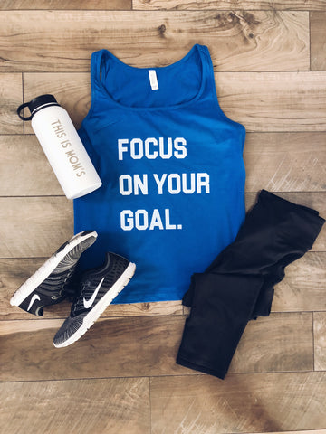 Focus on your goal flowy tank