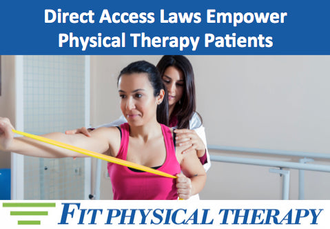 Direct Access Laws Empower Physical Therapy Patients