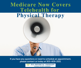 Medicare Now Covers Telehealth for Physical Therapy