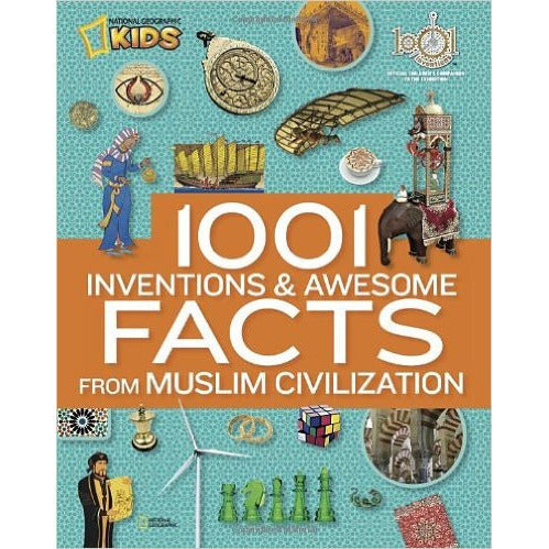 1001 Inventions and Awesome Facts from Muslim Civilization - KitaabWorld