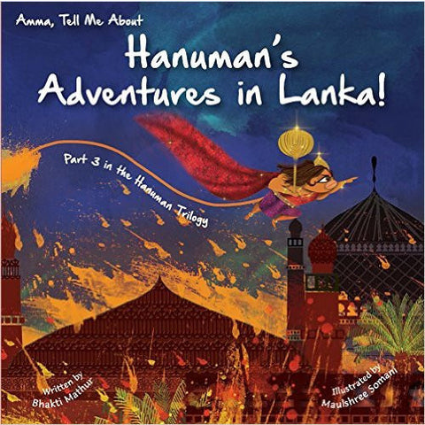 Amma Tell me about Hanuman's adventures in Lanka!: Part 3 - KitaabWorld