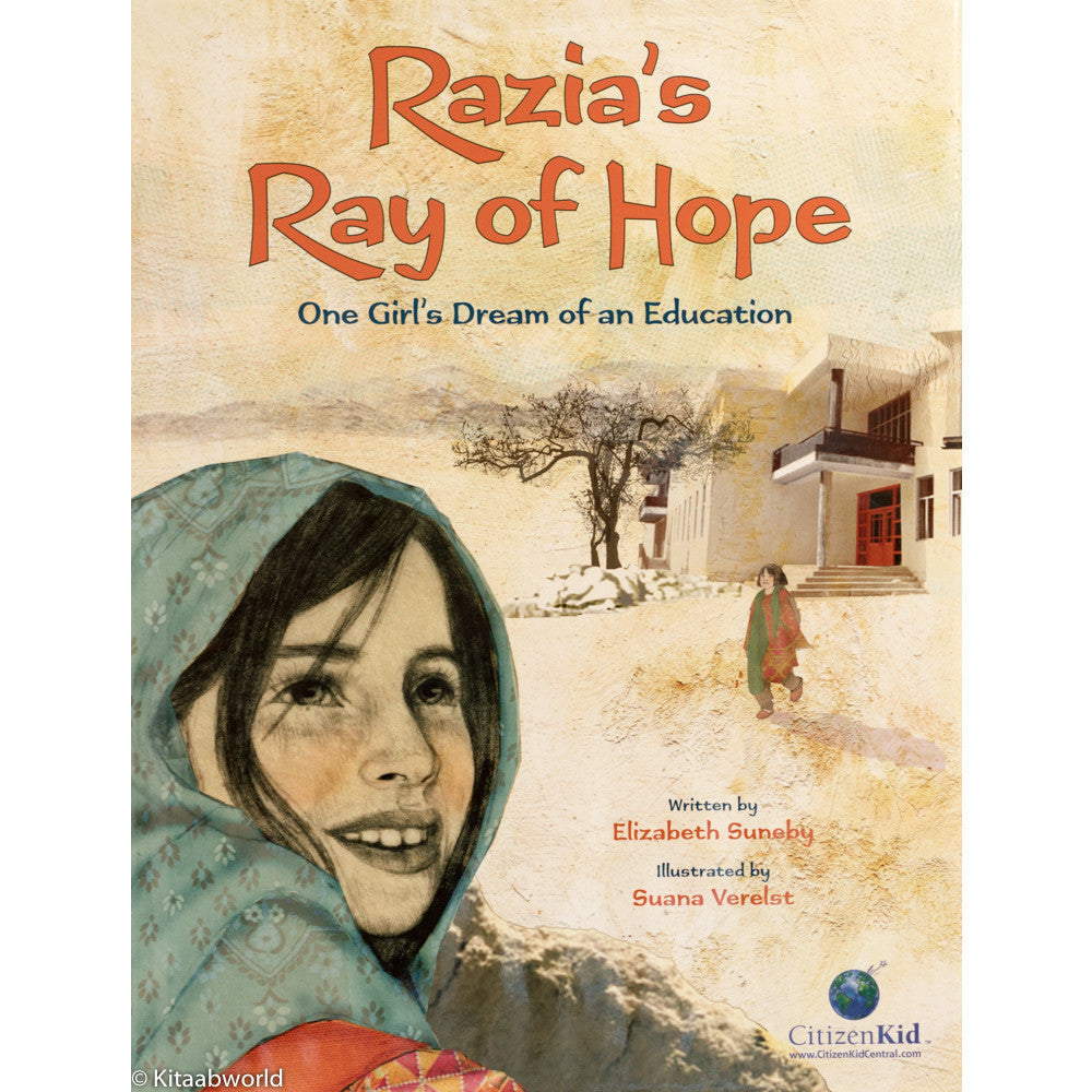 Razia's Ray of Hope: One Girl's Dream of an Education - KitaabWorld