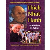 Thich Nhat Hanh: Buddhism in Action: Spiritual Biographies for Young Readers - KitaabWorld