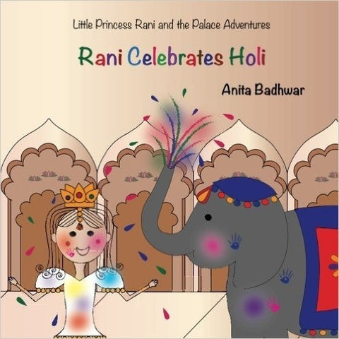 Rani Celebrates Holi - KitaabWorld