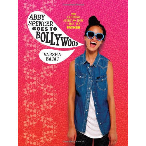Abby Spencer Goes to Bollywood - KitaabWorld