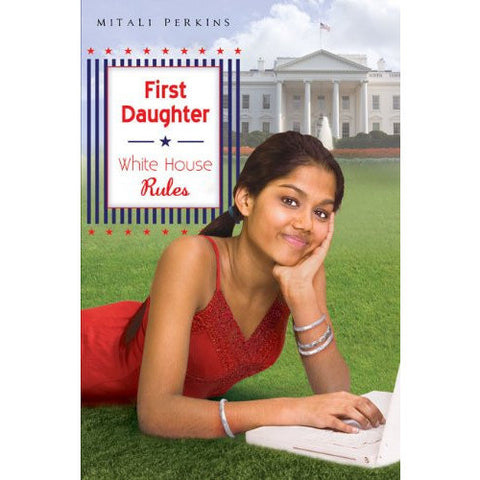 First Daughter: White House Rules - KitaabWorld