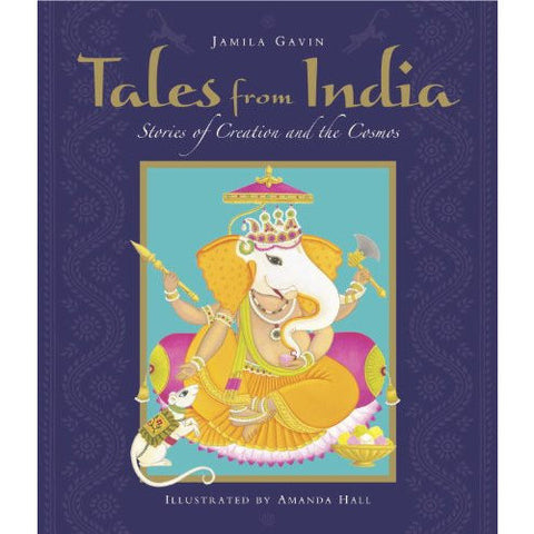Tales from India: Stories of Creation and the Cosmos - KitaabWorld