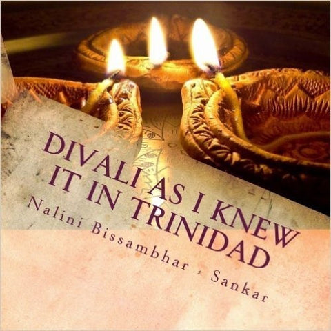 Divali as I knew it in Trinidad - KitaabWorld