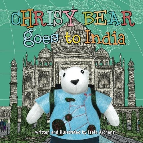 Chrisy Bear Goes to India - KitaabWorld