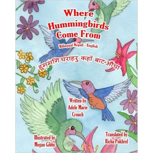 Where Hummingbirds Come from (Nepali-English) - KitaabWorld