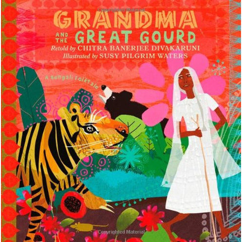 Grandma and the Great Gourd: A Bengali Folktale - KitaabWorld