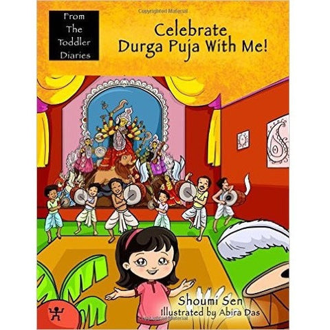 Celebrate Durga Puja with Me! (From the Toddler Diaries) - KitaabWorld - 1