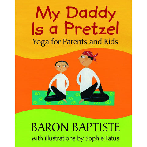My Daddy is a Pretzel - KitaabWorld