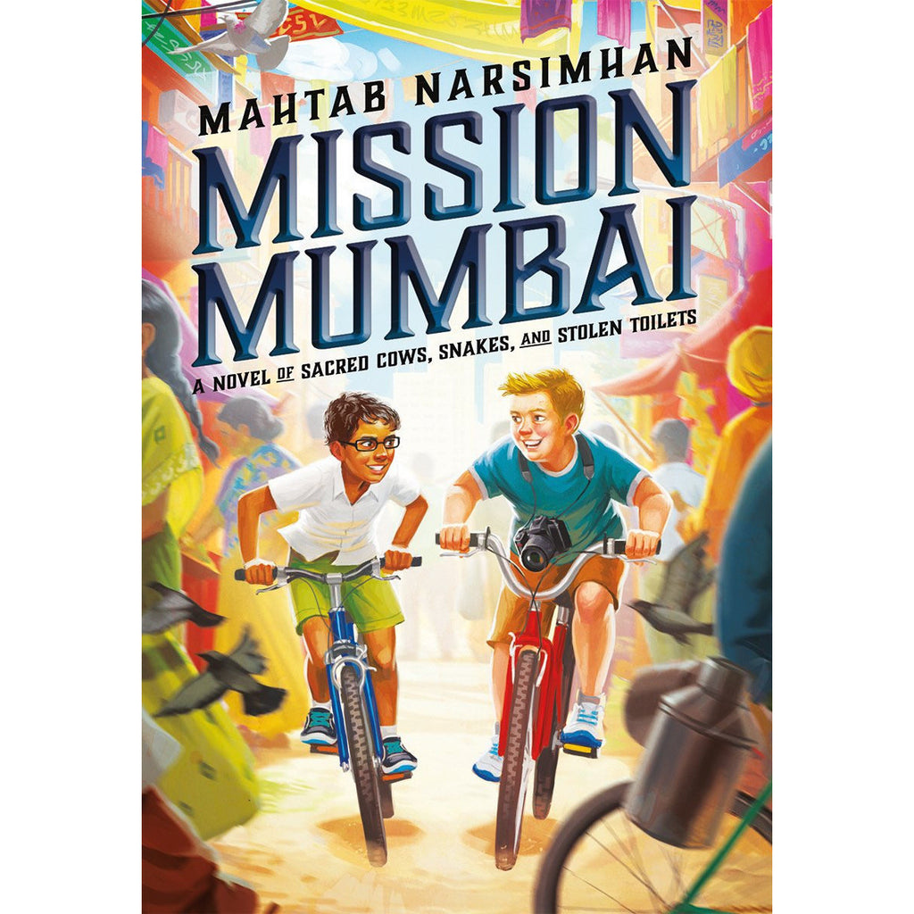 Mission Mumbai: A Novel of Sacred Cows, Snakes, and Stolen Toilets - KitaabWorld