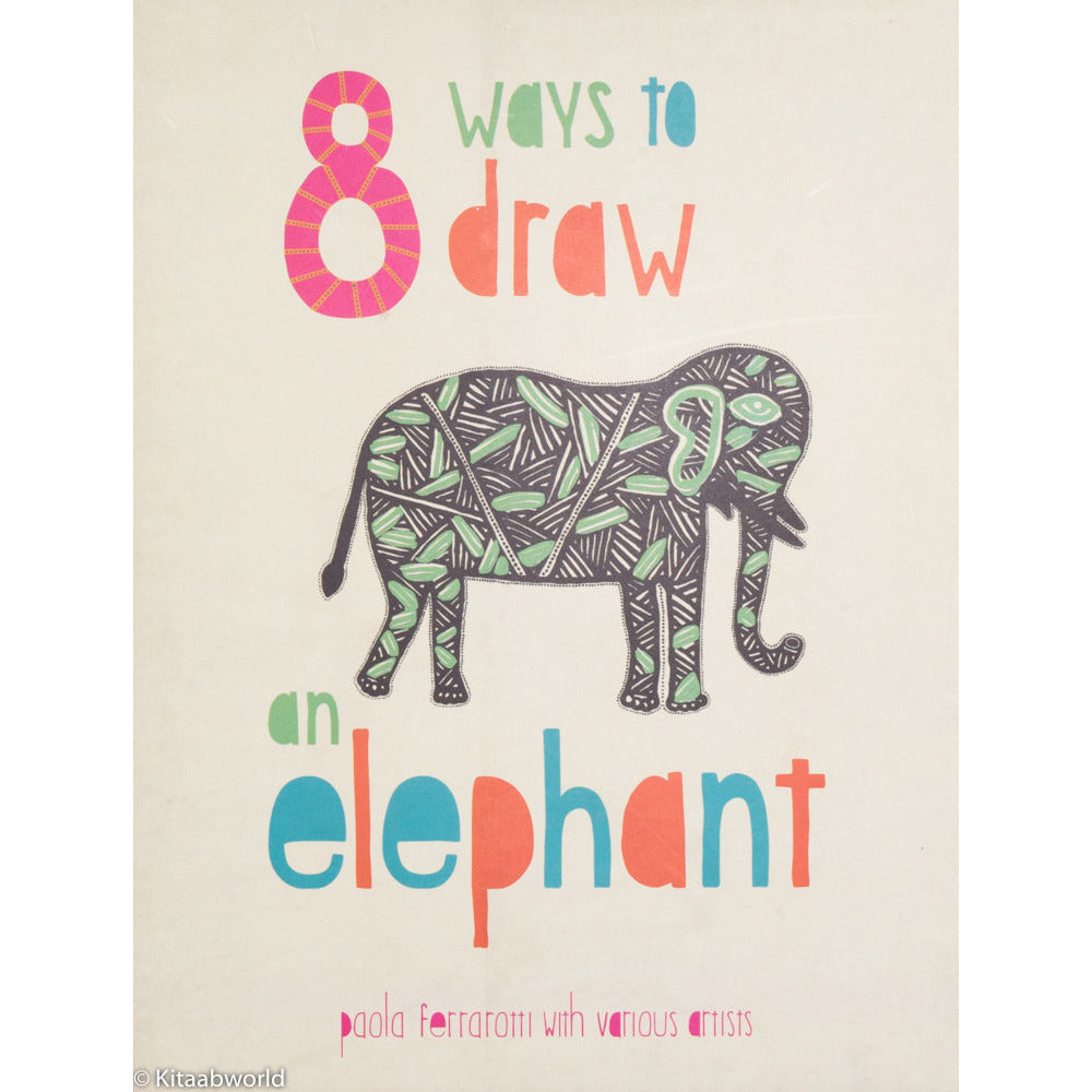 8 Ways to Draw an Elephant - KitaabWorld