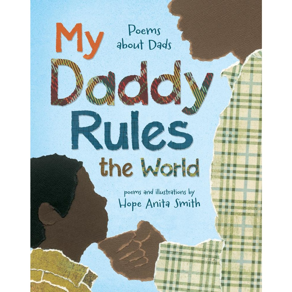 My Daddy Rules the World: Poem About Dads