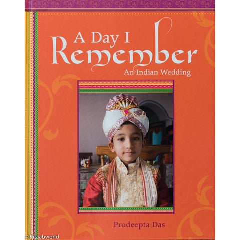 A Day I Remember: An Indian Wedding - KitaabWorld