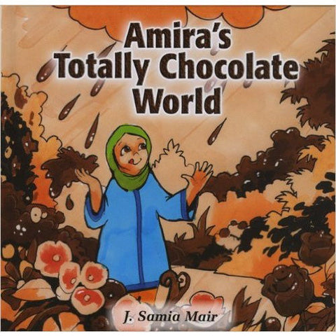 Amira's Totally Chocolate World - KitaabWorld