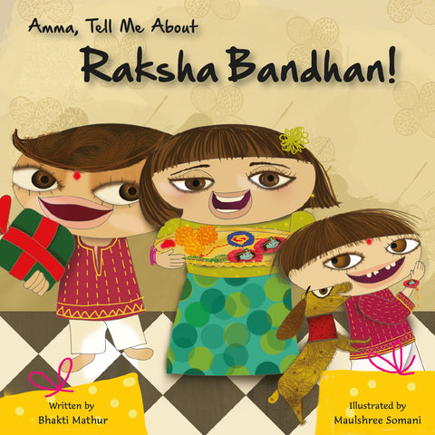 Amma Tell Me About Raksha Bandhan - KitaabWorld