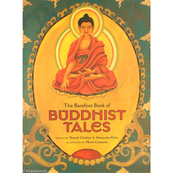 The Barefoot Book of Buddhist Tales - KitaabWorld