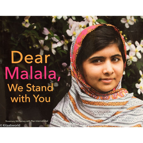 Dear Malala, We Stand with You - KitaabWorld