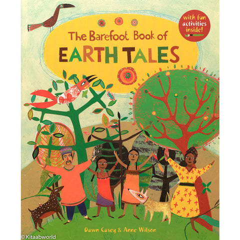 The Barefoot Book of Earth Tales - KitaabWorld