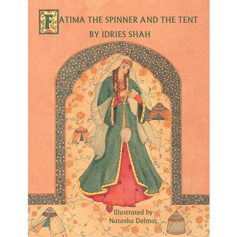 Fatima the Spinner and the Tent - KitaabWorld