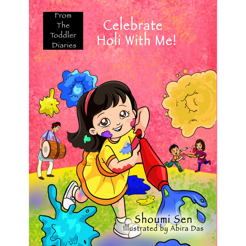 Celebrate Holi with Me! (From the Toddler Diaries) - KitaabWorld