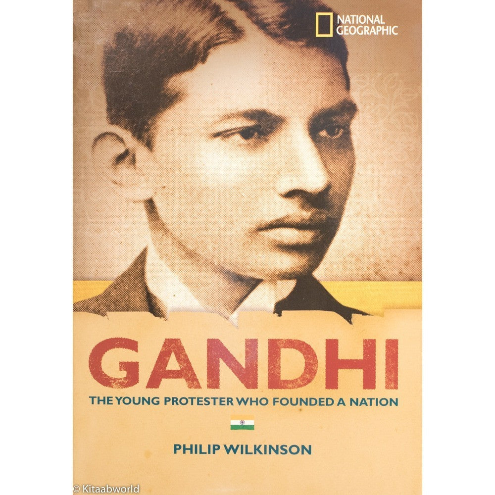Gandhi: The Young Protester who Founded a Nation - KitaabWorld