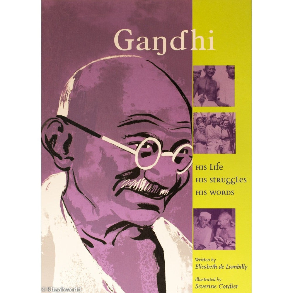 Gandhi: His Life, His Struggles, His Words - KitaabWorld