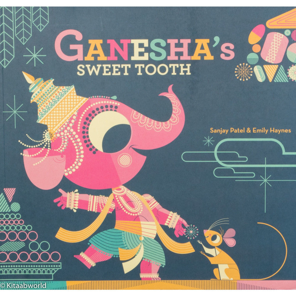 Ganesha's Sweet Tooth - KitaabWorld