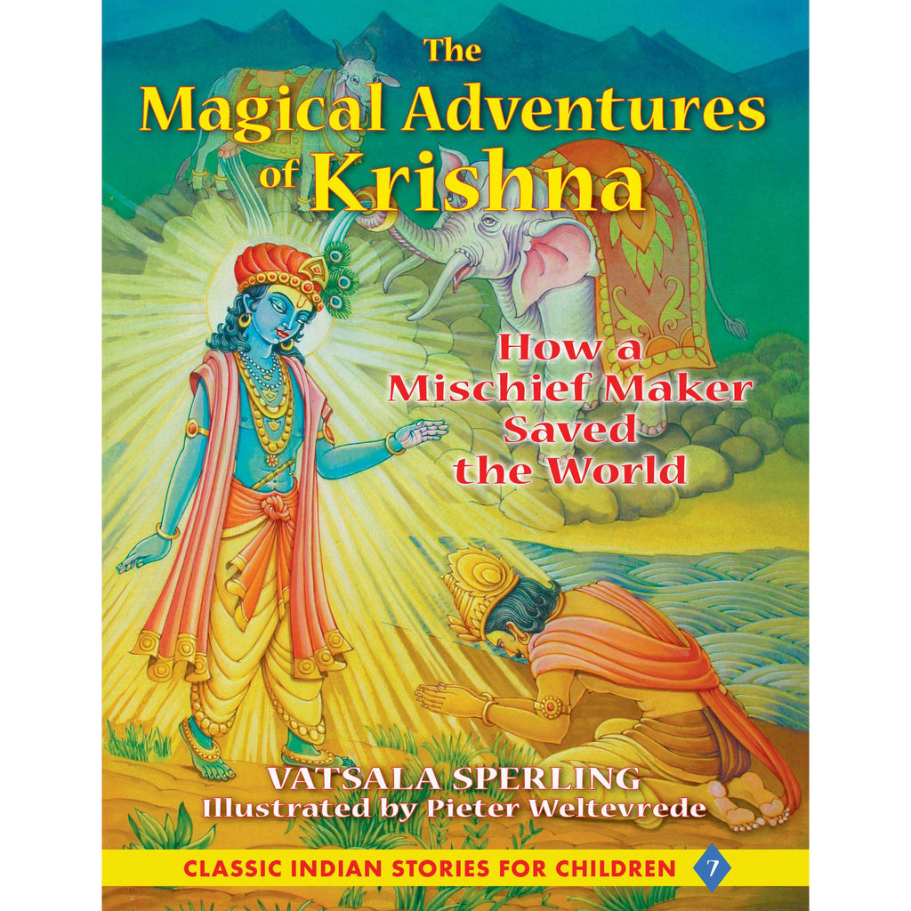 The Magical Adventures of Krishna: How a Mischief Maker Saved the World - KitaabWorld