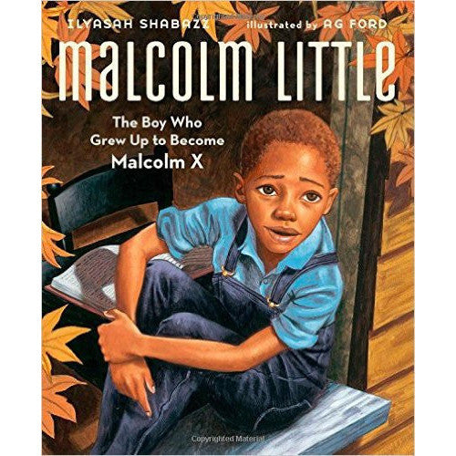Malcolm Little: The Boy Who Grew Up to Become Malcolm X - KitaabWorld - 1