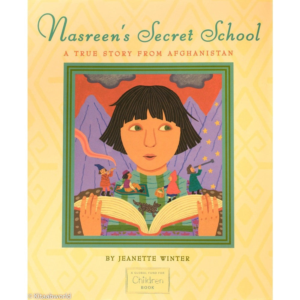 Nasreen's Secret School: A True Story from Afghanistan - KitaabWorld