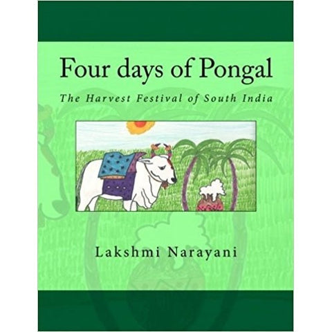 Four days of Pongal: The Harvest Festival of South India - KitaabWorld