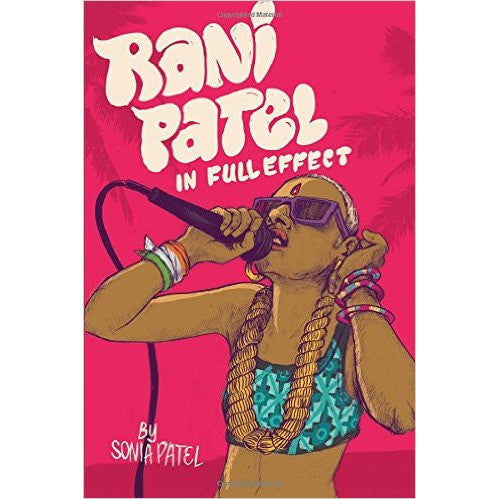 Rani Patel in Full Effect - KitaabWorld