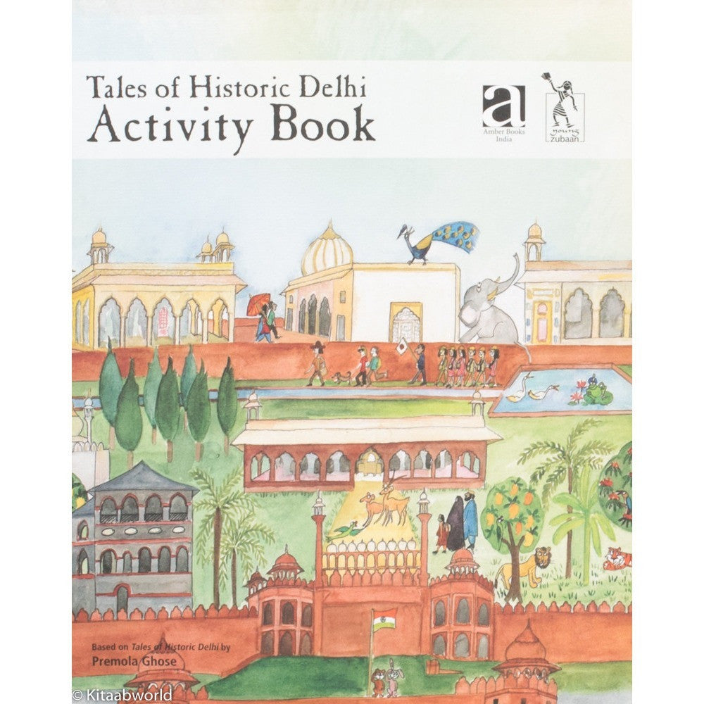 Tales of Historic Delhi: Activity Book - KitaabWorld