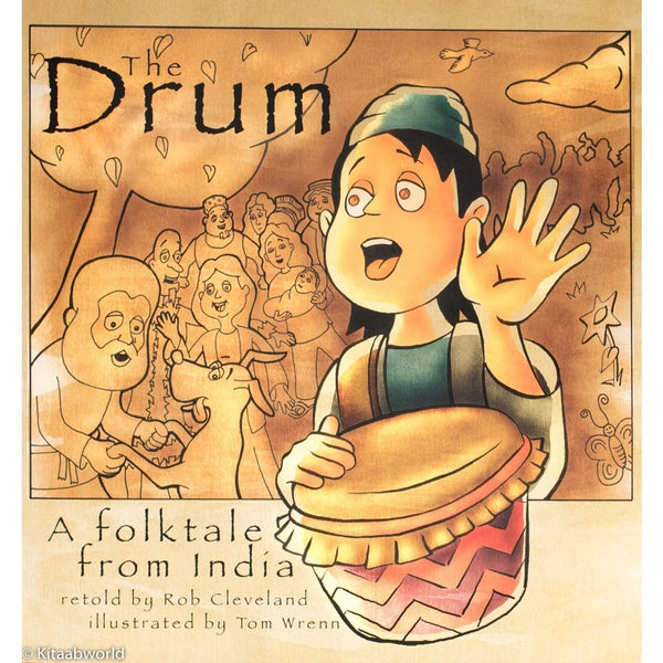 Drum: A Folktale from India - KitaabWorld
