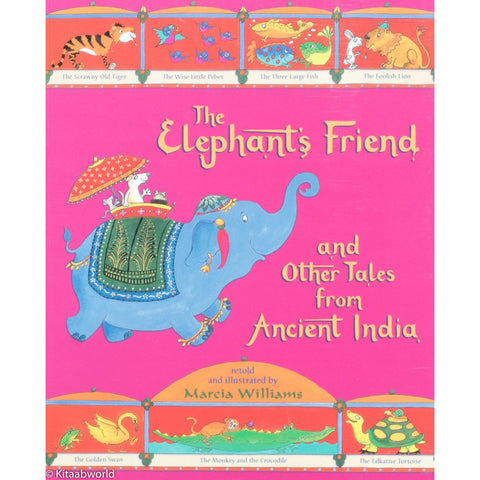 The Elephant's Friend and Other Tales from Ancient India - KitaabWorld