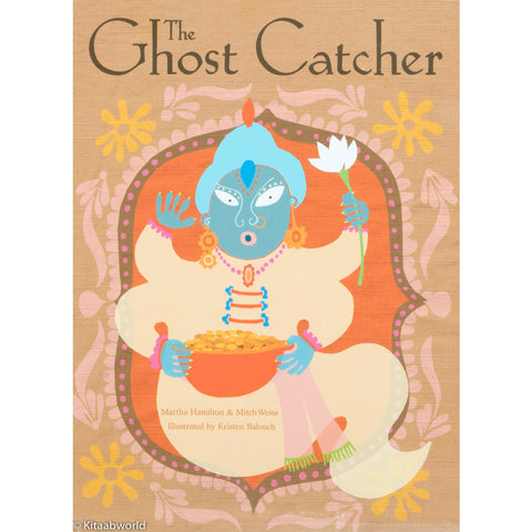 The Ghost Catcher: A Bengali Folktale - KitaabWorld