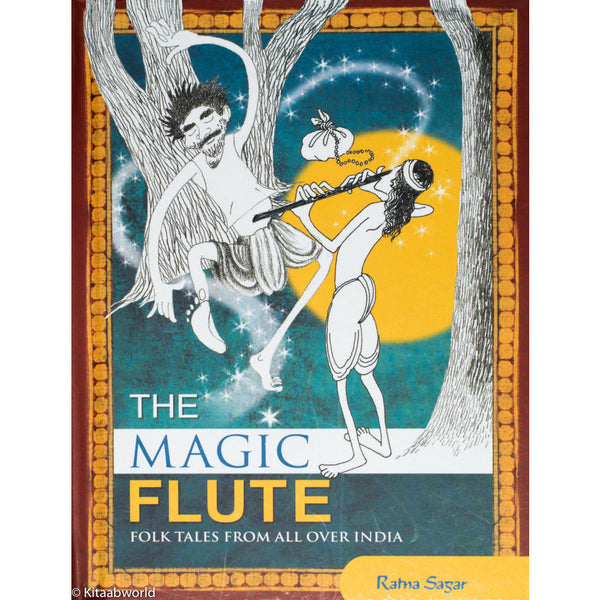 Magic Flute: Folk Tales from All Over India - KitaabWorld - 1