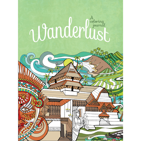 Wanderlust: A Coloring Journal - KitaabWorld