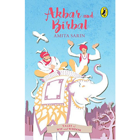 Tales of Wit and Wisdom: Akbar and Birbal - KitaabWorld