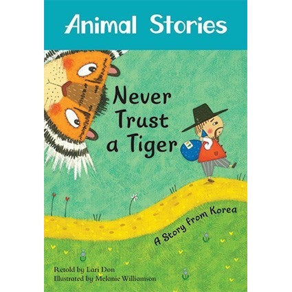Never Trust a Tiger A Story from Korea - KitaabWorld