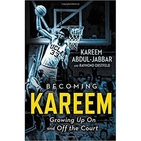 Becoming Kareem: Growing Up On and Off The Court - KitaabWorld