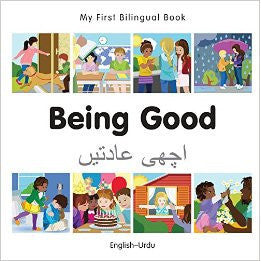 My First Bilingual Book–Being Good (English–Urdu) - KitaabWorld