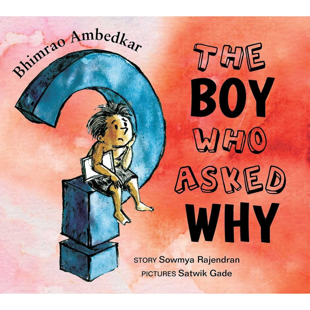 book cover showing Bhimrao Ambedkar: The Boy Who Asked Why sitting and thinking