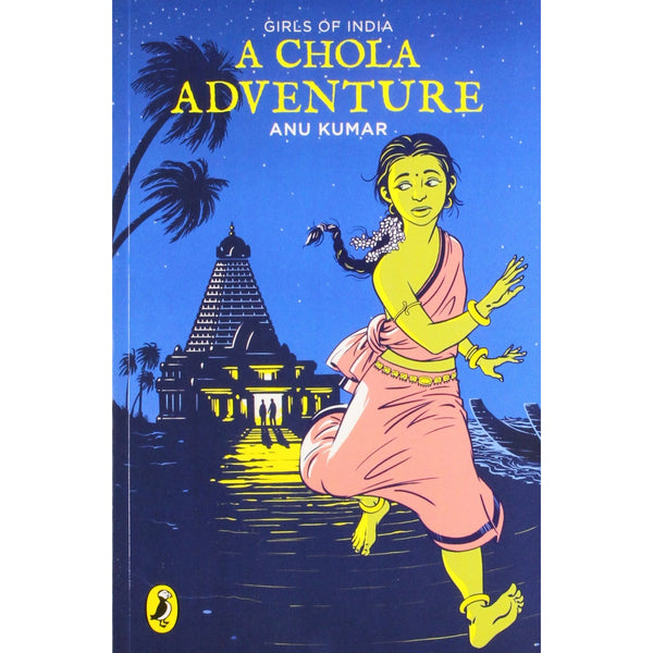 Girls of India: A Chola Adventure